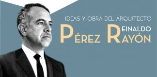 """Presentación de Libro Digital """"Ideas y Obra del Arquitecto Reinaldo Pérez Rayón"""" : Fotografía © Museo Nacional de Arquitectura/DACPAI"""