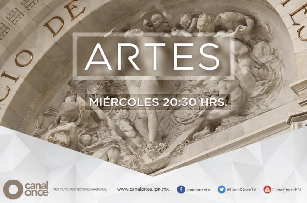 Serie Documental Artes de Canal Once