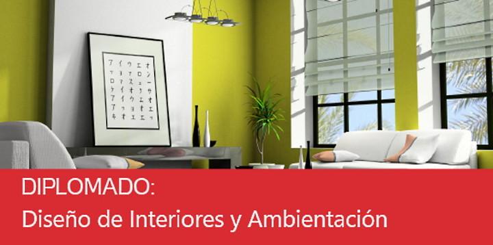 Diplomado Diseño de Interiores y Ambientación