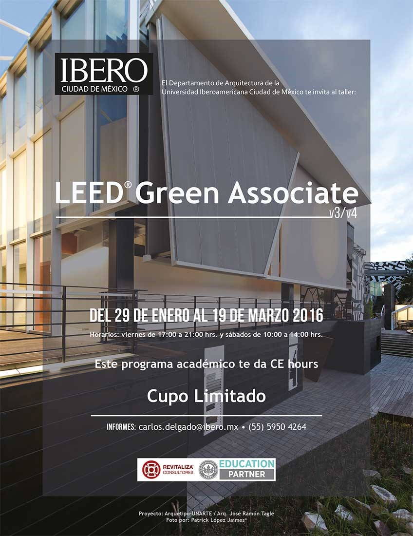 Taller LEED Green Associate v3 / v4 : Poster © ArqIBERO