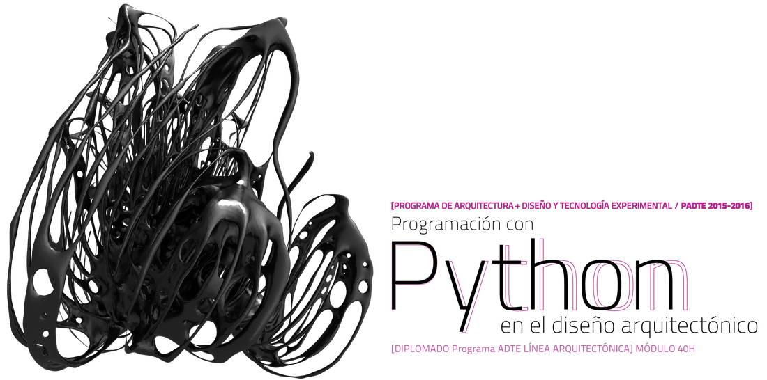 2° Curso Taller Programación con Python en el Diseño Arquitectónico : Cartel © DECAD y © CEDyNM