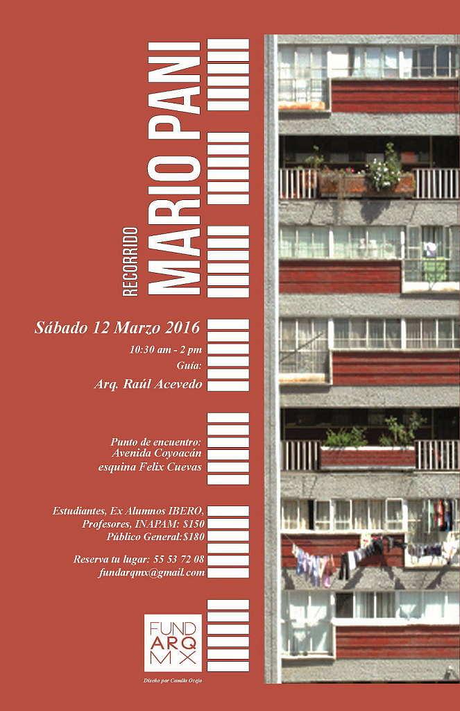 Recorrido por la Obra del Arquitecto Mario Pani : Cartel © Camila Ocejo