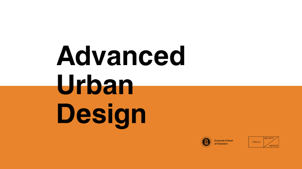 Advanced Urban Design Master : Image © Strelka Institute