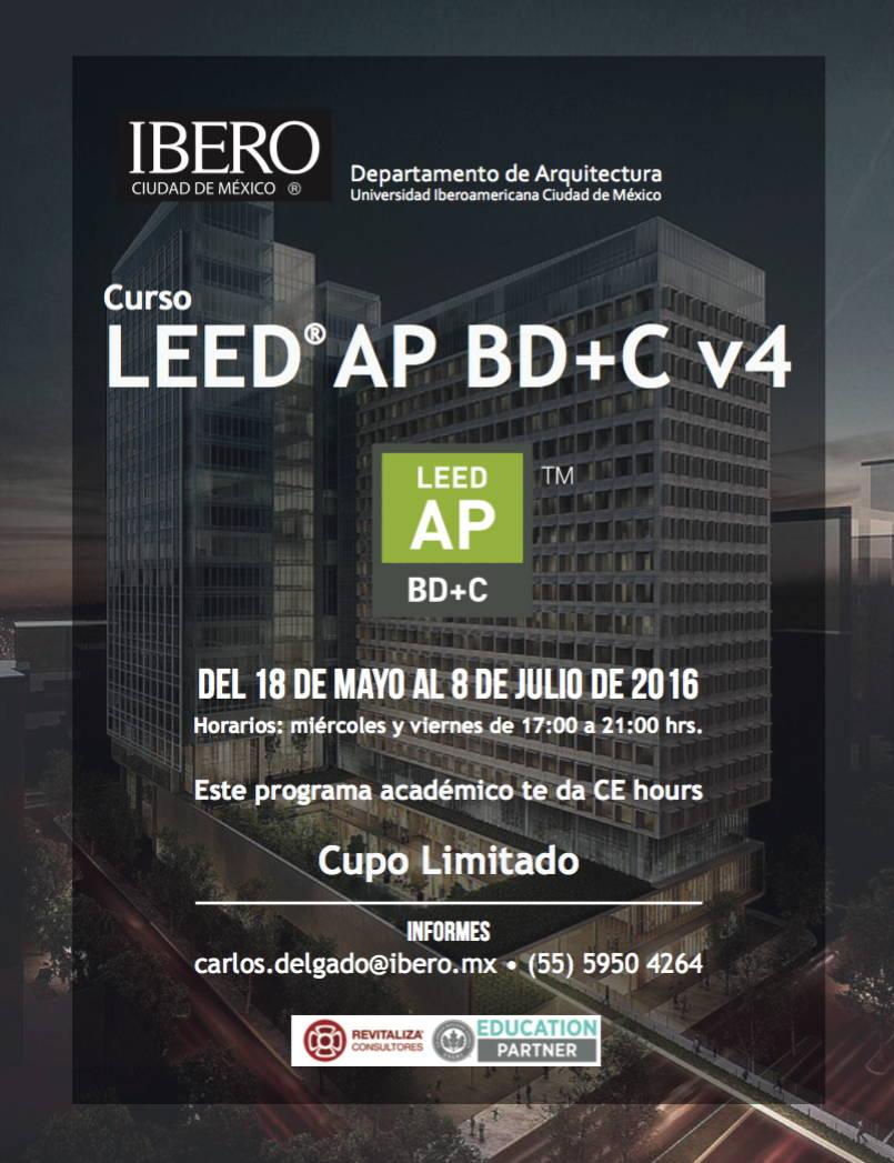 Curso LEED® AP BD+C v4 Verano 2016 : Cartel © Arq IBERO