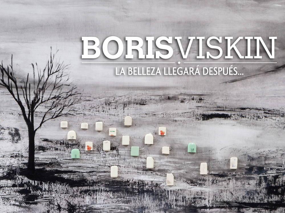 Exposición Boris Viskin. La belleza llegará después : Cartel © Museo de Arte Moderno MAM