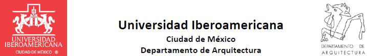 Logo © Departamento de Arquitectura Universidad Iberoamericana Ciudad de México