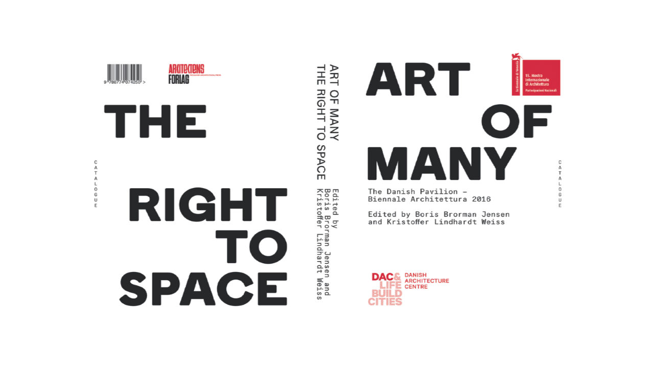 Art of Many - the Right to Space : Cover © Arkitektens Forlag