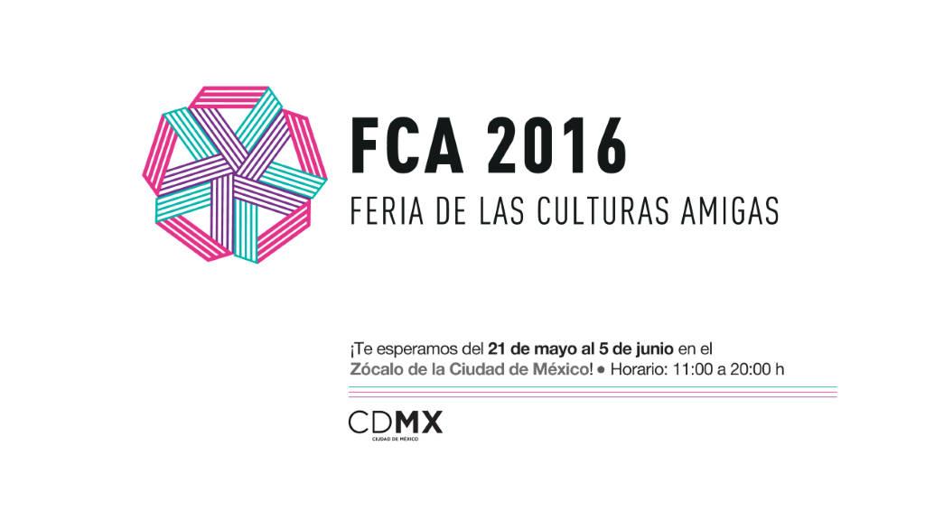 Feria de las Culturas Amigas 2016 : Cartel © CDMX