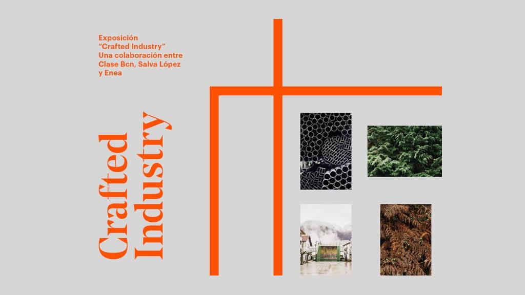 """ENEA coorganiza la exposición """"Crafted Industry"""" junto al estudio clase bcn y el fotógrafo Salva López : Fotografía © ENEA"""
