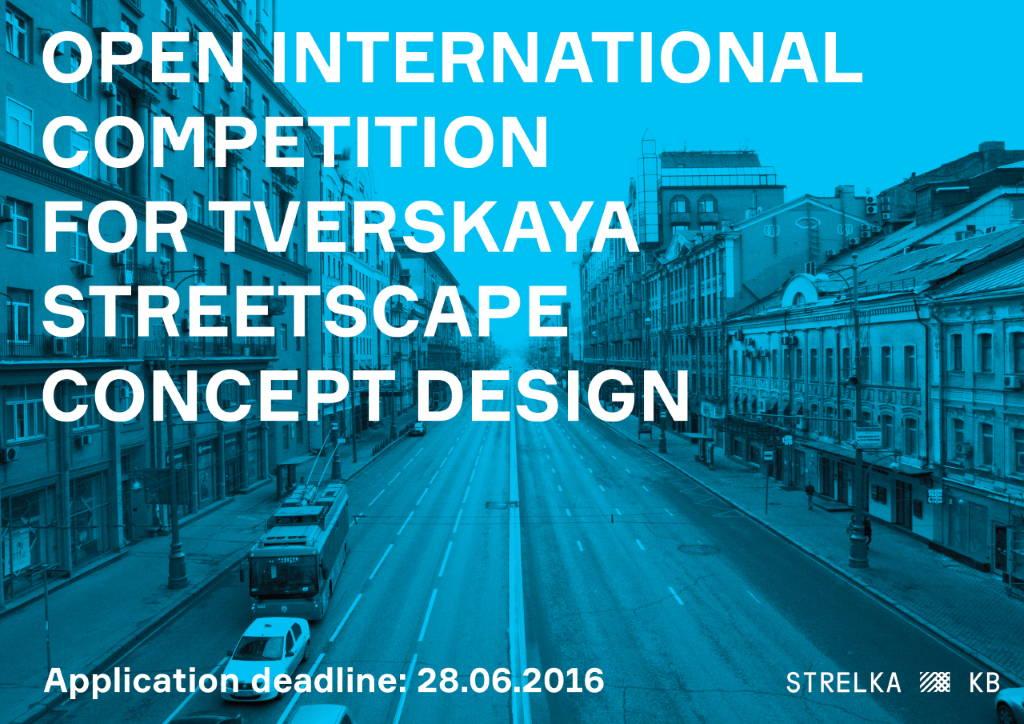 Concurso Internacional para el Diseño Conceptual del Paisaje Urbano de Tverskaya en Moscú : Poster © Strelka KB
