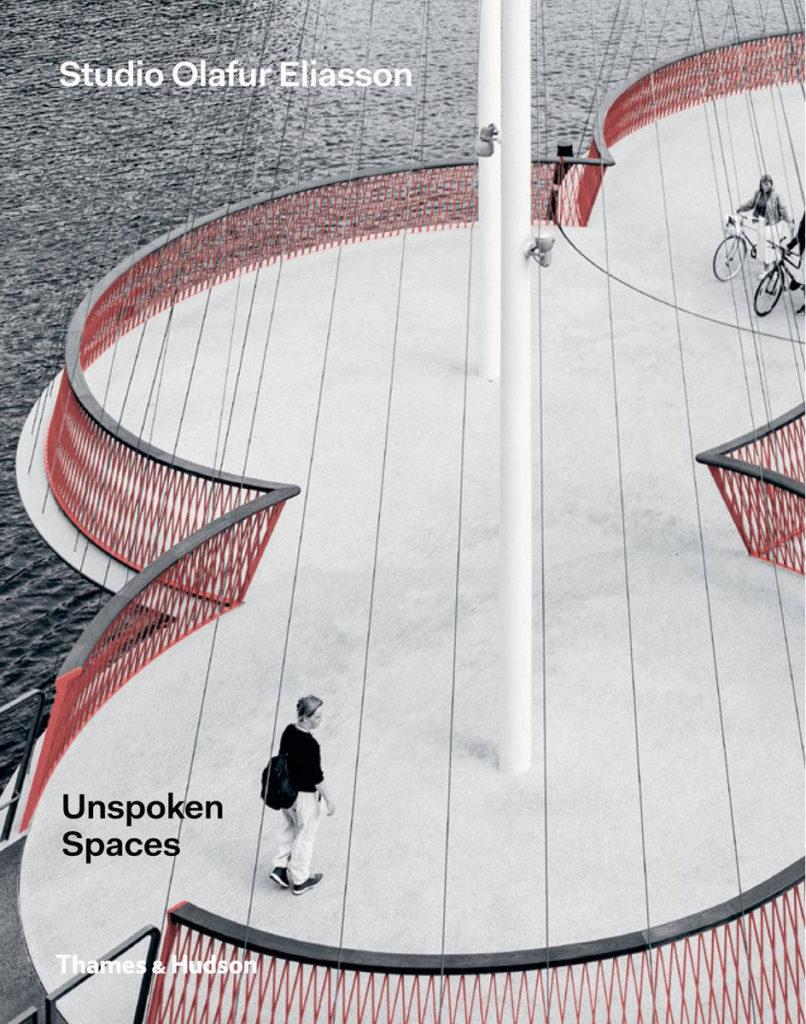 Unspoken Spaces Studio Olafur Eliasson : Cover Thames & Hudson © Studio Olafur Eliasson