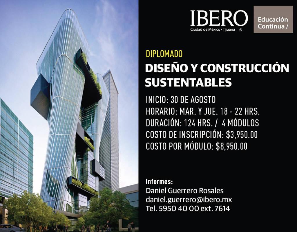 Diplomado en Diseño y Construcción Sustentables - Otoño 2016 : Cartel © ArqIBERO