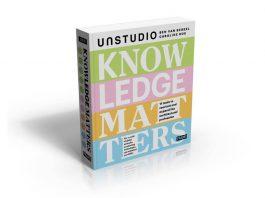 Knowledge Matters - Ben van Berkel & Caroline Bos / UNStudio 2016 : Cover © UNStudio