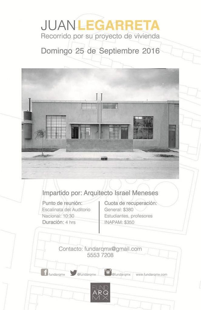 """Recorrido Arquitectónico """"Juan Legarreta. Proyecto de Vivienda"""" : Cartel cortesía de © FUNDARQMX"""