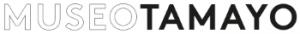 Logo © Museo Tamayo Arte Contemporáneo