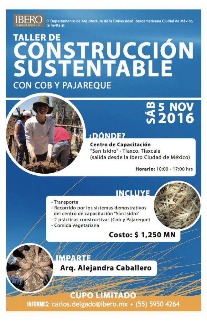 Taller de Construcción Sustentable con Cob y Pajareque : Cartel © ArqIBERO