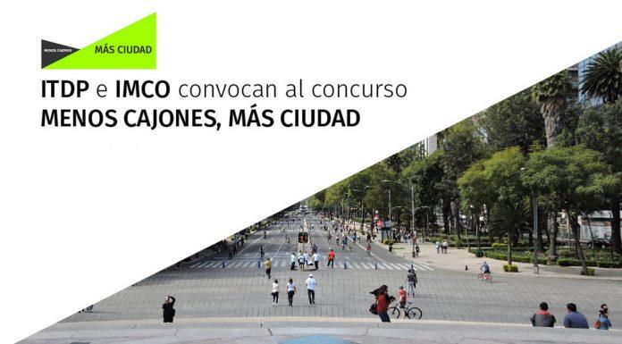 ITDP México e IMCO lanzan el concurso Menos cajones, más ciudad : Cartel © ITDP México