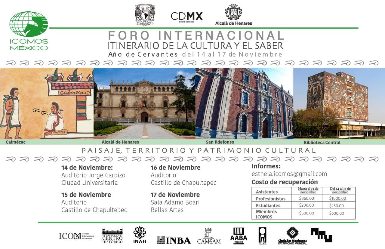 Foro Internacional: El Itinerario del Saber: Paisaje, Territorio y Patrimonio Cultural : Cartel © ICOMOS México