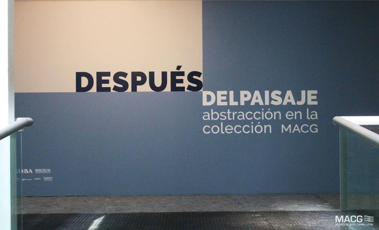 Exposición Después del paisaje, la abstracción en el Museo de Arte Carrillo Gil : Fotografía © CONACULTA
