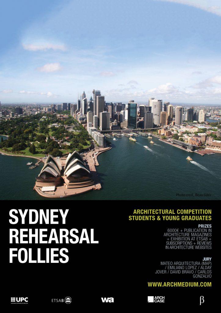 Concurso Internacional de Arquitectura Sydney Rehearsal Follies : Cartel © ARCHmedium