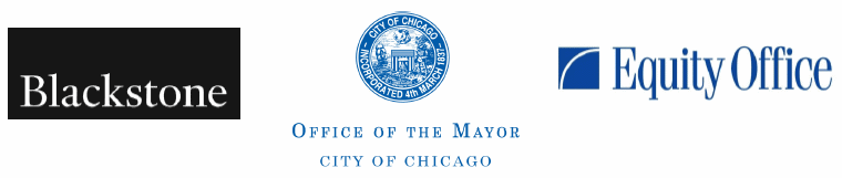 Logos © Blackstone, © Equity Office and © Office of the Mayor City of Chicago