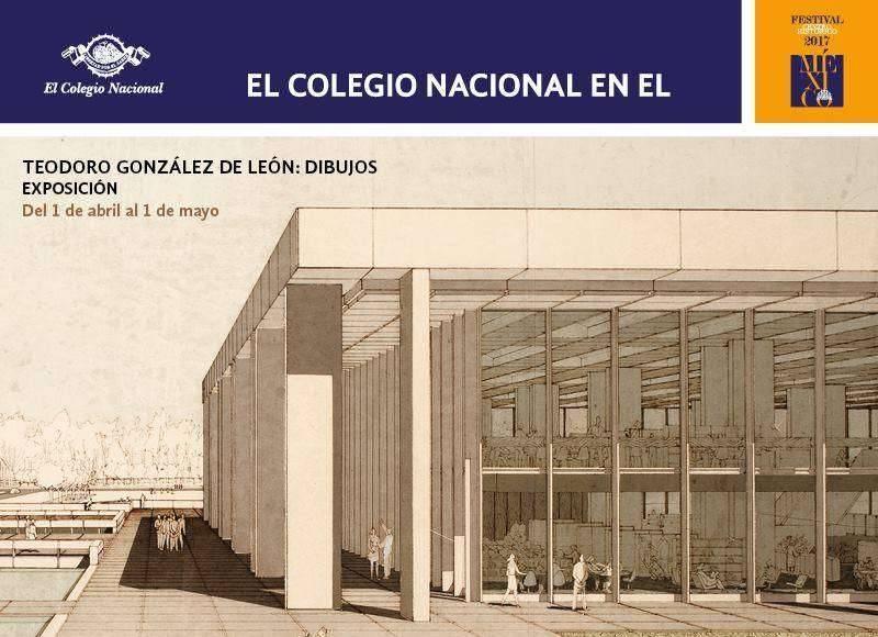 """Muestra """"Teodoro González de León. Dibujos en Perspectiva"""" en El Colegio Nacional : Cartel © El Colegio Nacional"""