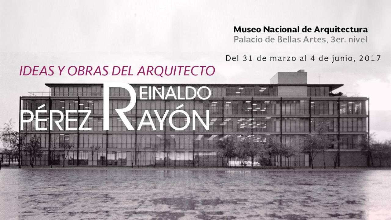 """Muestra """"Reinaldo Pérez Rayón, Ideas y Obras"""" : Fotografía cortesía del © INBA"""