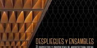"""""""Despliegues y Ensambles"""". 31 proyectos y propuestas de arquitectura social : Cartel © IPN Cultura"""