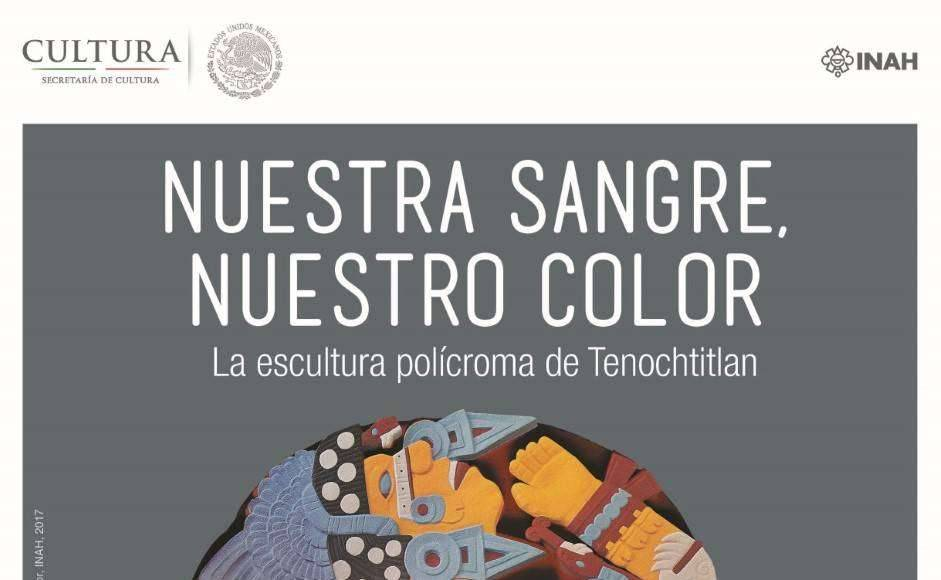 Nuestra sangre, nuestro color. La escultura polícroma de Tenochtitlan : Poster © Museo Nacional de Antropología / INAH