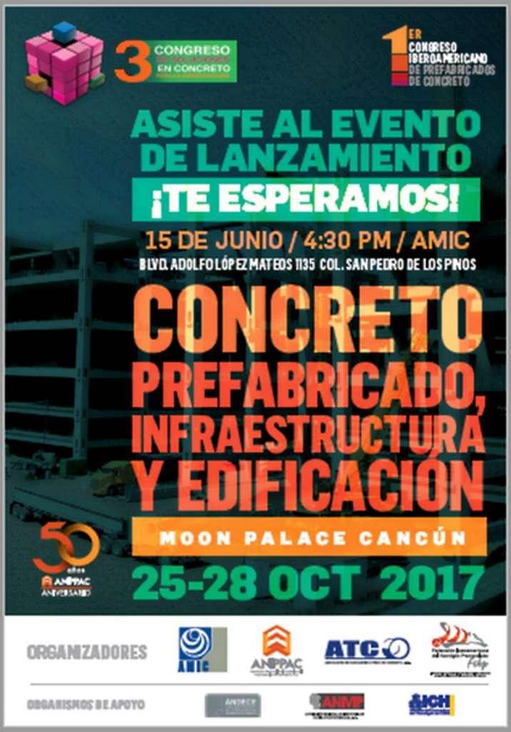 Tercer Congreso de Soluciones en Concreto para la Construcción y al Primer Congreso Iberoamericano de Prefabricados de Concreto : Cartel © AMIC