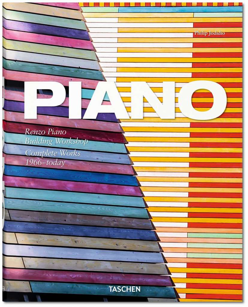 Piano. Complete Works 1966–2014 by Philip Jodidio, Tapa dura, 22,8 x 28,9 cm, 648 páginas : Copyright © TASCHEN