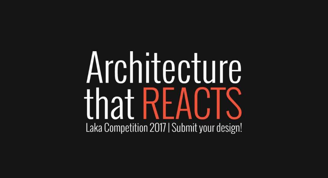Laka Competition 2017: Architecture that Reacts : Image © Laka Architektura