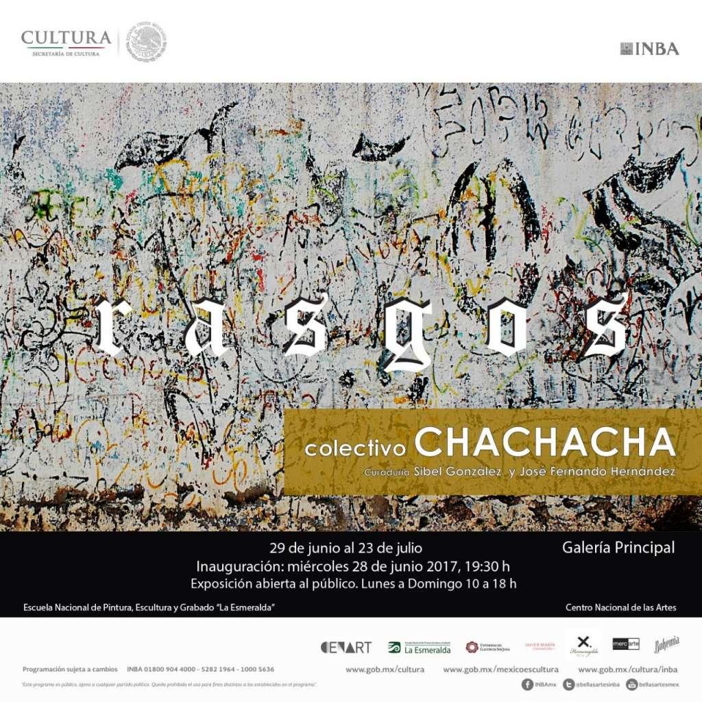 """Exposición """"RASGOS"""" del Colectivo Chachacha! / Raymundo Rocha y Dayron López : Cartel © ENPEG """"La Esmeralda"""""""