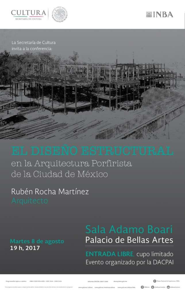 EL DISEÑO ESTRUCTURAL en la Arquitectura Porfirista de la Ciudad de México : Cartel © DACPAI/INBA
