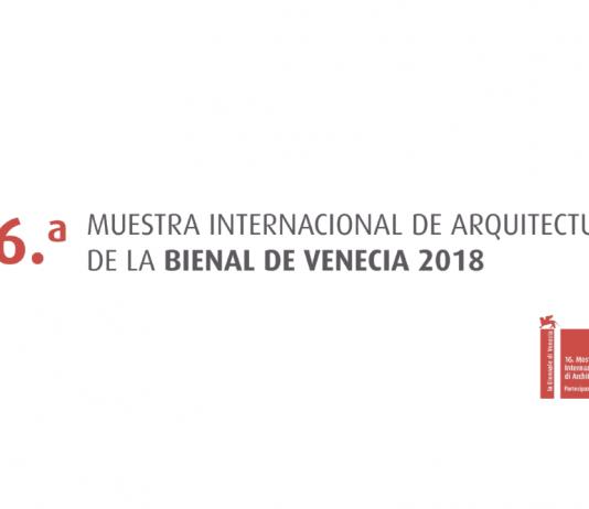 Convocatoria 16a Muestra Internacional de Arquitectura de la Bienal de Venecia 2018 : Imagen © INBA / Secretaría de Cultura