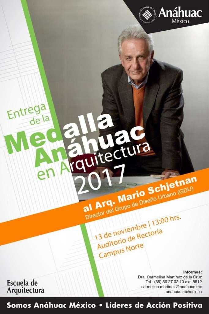 Medalla Anáhuac en Arquitectura al Arq. Marios Schjetnan : Cartel © Universidad Anáhuac México Campus Norte